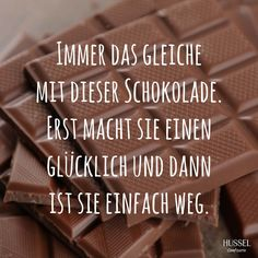 Maybe chocolate does not make you fat and it is still due to the tap water.- Vielleicht macht Schokolade gar nicht dick und es liegt doch am Leitungswasser. … Maybe chocolate doesn& make you fat and it lies … - More Than Words, Confectionery, Just Go, To Tell, Make Me Smile, Are You Happy, Funny Quotes, Jokes, Make It Yourself