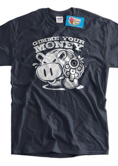 Funny Shirt Piggy Bank Gimmie Your Money Pig Coin by IceCreamTees, $14.99