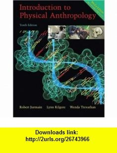 Introduction to Physical Anthropology, Media Edition (with Basic Genetics for Anthropology CD-ROM and InfoTrac) (9780534644222) Robert Jurmain, Lynn Kilgore, Wenda Trevathan , ISBN-10: 0534644228  , ISBN-13: 978-0534644222 ,  , tutorials , pdf , ebook , torrent , downloads , rapidshare , filesonic , hotfile , megaupload , fileserve