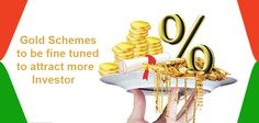 Gold schemes to be fine tuned to attract more investors. #gold_schemes #gold_monetization_scheme #monetization_scheme More info @ http://moneydial.com/gold-schemes-fine-tuned-attract-inves…/