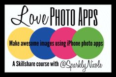 Picturing Disney: Join Sparkly Nicole for a iPhone-ography Tutorial in the Love Photo Apps Class!