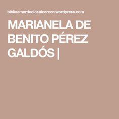 MARIANELA DE BENITO PÉREZ GALDÓS |
