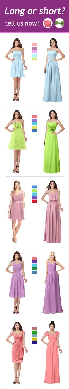 Bridesmaid dresses long or short? Which one do you adore? click the picture and find tons of styles in 50+ colors at colorsbridesmaid.com. There is always one can meet you need!