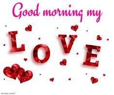 If you want to send good morning love images to your friends and relatives then you have the best good morning images available on our website. Good Morning Wishes Love, Flirty Good Morning Quotes, Romantic Good Morning Messages, Good Morning Texts, Morning Greetings Quotes, Good Morning Images, Good Morning Hubby, Morning Sweetheart, Whatsapp Wallpaper