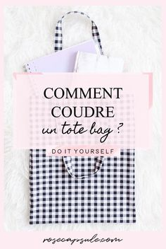 DIY: How to sew a tote bag? Informations About DIY : Le tote bag vichy Le Tote, Diy Tote Bag, Diy Bags, Tote Bags, Diy Hair Accessories, Crochet Accessories, Bag Sewing, Leather Bag Tutorial, Couture Sewing