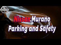 Nissan Murano Parking and Safety Technology