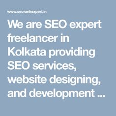 """We are SEO expert freelancer in Kolkata providing SEO services, website designing, and development services as freelance in Kolkata at affordable rates.  """"#SeoFreelancerKolkata """" #KolkataSeoFreelancer #SeoFreelancerExpertKolkata #SeoExpertKolkata"""