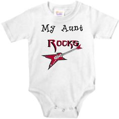 My Aunt Rocks  baby onesie by NanyCraftsApparel on Etsy, $10.75