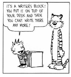 Writer's block, is perhaps something so common because it not only applies to writers and authors but any individual working in a creative process. And it is a difficult phase that a lot if not all writers go through and it can re-occur a lot as well. What happens is that the writer or author reaches a point where they are unable put down a single word, and that varies some have the ideas but when they come to put it down , they're no longer there and there are those who get no ideas what…