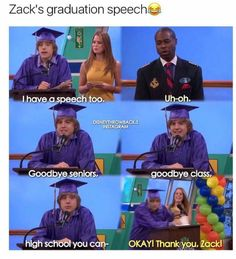 Funny Quotes, Funny Memes, Hilarious, Jokes, Stupid Funny, True Quotes, Graduation Speech, Zack E Cody, Suite Life