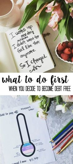 What to do When you Decide to Get out of Debt. 6 steps and free printables to help you. How to Get out of Debt- a plan developed from Dave Ramsey snowball method that includes free printables with tips and motivation
