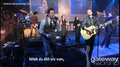Gateway Worship: Revelation Song (magyar felirattal)