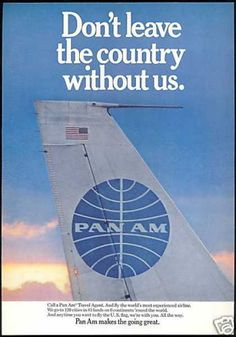Pan Am Airlines Makes The Going Great (1968)  Gotta love that classic 707 tail!