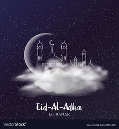 Eid al adha mubarak greeting card vector image on VectorStock Eid Al Adha Wishes, Eid Al Adha Greetings, Happy Eid Al Adha, Eid Mubarak Greeting Cards, Eid Mubarak Gif, Eid Mubarak Quotes, Ramzan Eid, Eid Mubarek, Ramadan Images