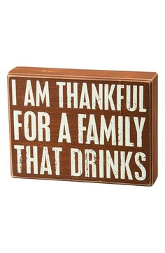 PRIMITIVES BY KATHY 'Thankful for a Family That Drinks' Box Sign available at #Nordstrom