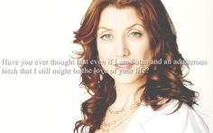 Addie!!   I wanted MER/DER but I grew to love Addison.  I really liked her on Private Practice as well...another great show by Shonda Rhimes!