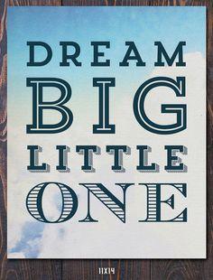 Dream Big Little One Art Print Ships Free in US by Earmark