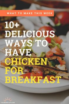 Here's a collection of ideas to have chicken for breakfast. Enjoy one of these chicken breakfast recipes on a weekday morning or on the weekend for brunch. Get the ideas on www.theworktop.com. || #theworktop #breakfastrecipes #brunch