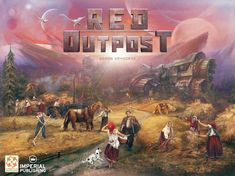 Red Outpost | Board Game Fear Game, The Settlers, Comic Games, End Of The World, Far Away, Board Games, Poster, Red, Remote