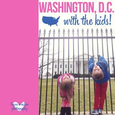 What to Do in Washington DC with Children