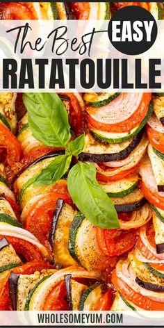 Baked Ratatouille Recipe, Easy Ratatouille Recipes, Veggie Dishes, Vegetable Recipes, Vegetarian Recipes, Healthy Recipes, Side Dishes, Real Food Recipes, Gourmet