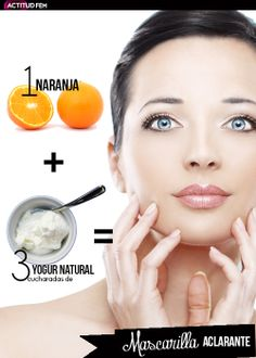 1 naranja + 3 cucharadas de yogurt natural = Mascarilla natural aclarante