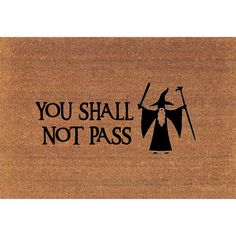 You Shall Not Pass Gandalf Lord of the Rings Tolkien Door Mat Coir... ($39) ❤ liked on Polyvore featuring home, rugs, brown, floor & rugs, home & living, coco fiber door mats, brown area rugs, coconut fiber door mats, coconut fiber doormat and coco fiber mat