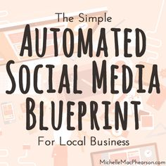 The Simple, Automated Social Media Blueprint For Local Business - Michelle MacPhearson Social Media Channels, Social Media Tips, Social Networks, Content Marketing, Social Media Marketing, 6 Sigma, Ab Workout Men, Get Reading, Dental Humor