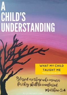 Three Word Wednesday: A Child's Understanding #threewordwednesday
