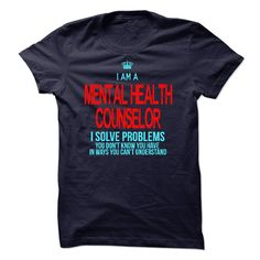 I Am Major In Mental Health Counselor T Shirt