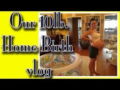 Our Home Birth - YouTube