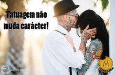 Tatuagem não muda carácter! Subscreve: www.trilhodemigalhas.com