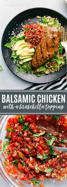 Balsamic marinated chicken with a delicious bruschetta topping and avocado! Easy, fresh, delicious, and healthy dinner via chelseasmessyapron.com #chicken #easy #quick #dinner #bruschetta #tomato #basil #quinoa #healthy #easy #quick #grill #kidfriendly