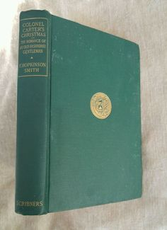 Colonel Carter's Christmas by F. Hopkinson Smith Antique 1911 Decor in Books, Antiquarian & Collectible   eBay