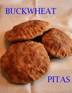 Buckwheat Pete's Pita Recipe