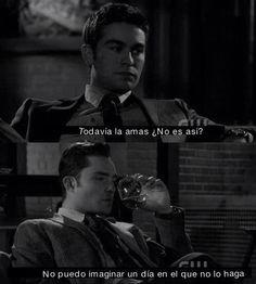 Nate - Todavía la amas no ¿no es así?  Chuck - No puedo imaginar un día en el que no lo haga.