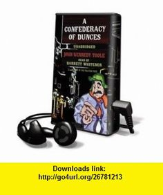 Confederacy of Dunces, A - on Playaway (9781607754657) John Kennedy Toole, Barrett Whitener , ISBN-10: 1607754657  , ISBN-13: 978-1607754657 ,  , tutorials , pdf , ebook , torrent , downloads , rapidshare , filesonic , hotfile , megaupload , fileserve