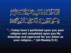 """Allah ﷻ has perfected and completed Islam for us. """"No changes are required"""""""