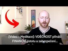 💸🙏 [Video + Meditace]: VDĚČNOST přináší FINANČNÍ jistotu a zabezpečení... - YouTube Finance, Youtube, Instagram, Economics, Youtubers, Youtube Movies