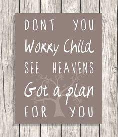 Song Lyrics typography - Don't You Worry Child Quote - Inspirational Word Art, Letterpress - Printable Digital File