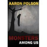 Monsters Among Us: Horror Stories (Kindle Edition)By Aaron Polson Thongs, Hoody, Horror Stories, Dark Fantasy, Boating, Fresh Water, Monsters, Kindle, Instruments