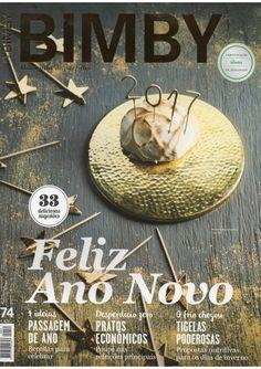 Revista bimby janeiro 2017 Yams, Nom Nom, Food And Drink, Cooking, Magazines, Ideas, Design, Illustrated Recipe, Recipe Journal