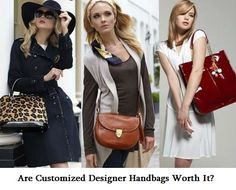 Are Customized Designer Handbags Worth It?