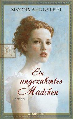 Ein ungezähmtes Mädchen von Simona Ahrnstedt und weiteren, http://www.amazon.de/dp/3805250282/ref=cm_sw_r_pi_dp_ZLoftb1AFE5WZ