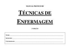 Manual PráTico De TéCnicas De Enfermagem by Eduardo Gomes da Silva via slideshare