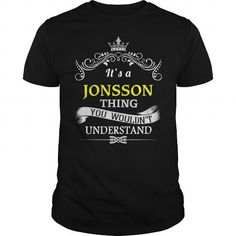 Customized T-shirts It's a JONSSON Thing
