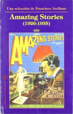 Amazing stories (1926-1935) (Delirio): Amazon.es: Francisco Arellano: Libros