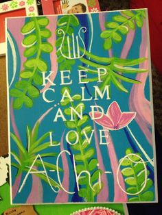 Keep Calm and Love A Chi O. purttyyy