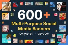 600+ Multi-Purpose Social Media Banners - only $19!