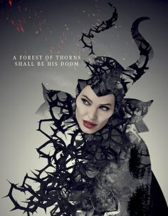 """A forest of thorns shall be his doom."" #Maleficent"